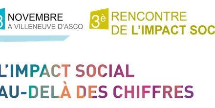 3éme rencontre de l'Impact Social à Villeneuve d'Ascq