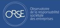 L'Observatoire de la Responsabilité Sociétale des Entreprises (ORSE)